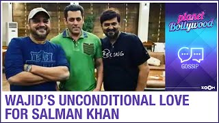 Wajid Khan's unconditional love for Salman Khan revealed with details of songs from Radhe - ZOOMDEKHO