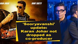 'Sooryavanshi' update: Karan Johar not dropped as co-producer - IANSINDIA