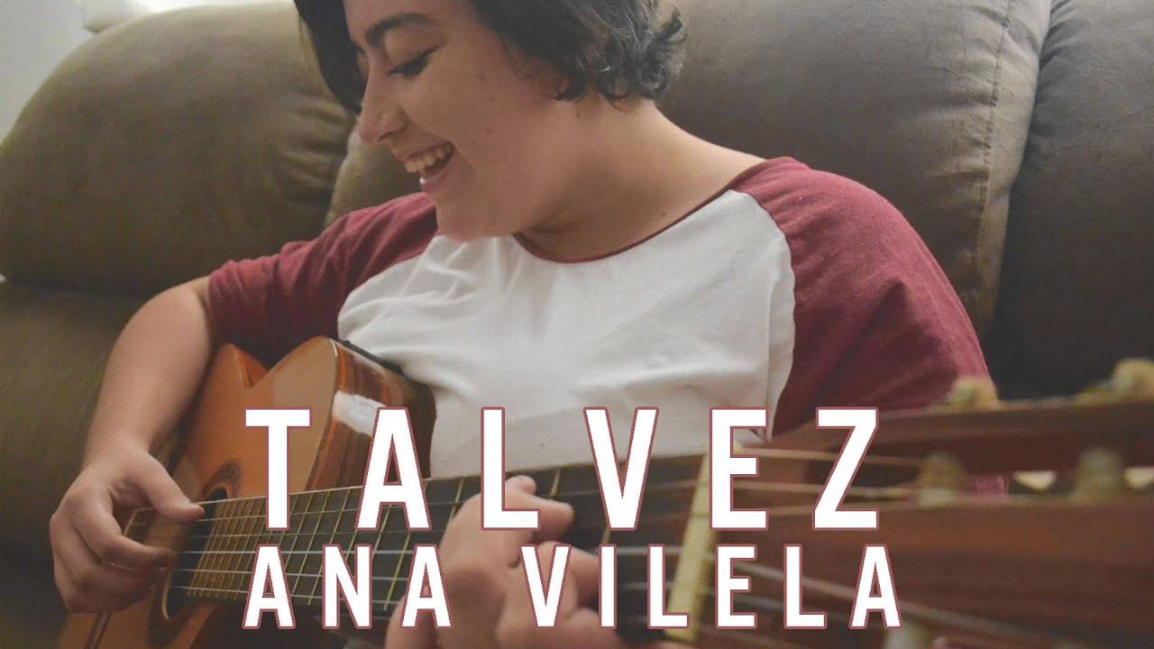 Talvez - Ana Vilela