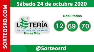 Loteria Nacional Gana Más en VIVO   / Sábado 24 de octubre 2020