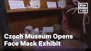 Czech Museum Opens Exhibit Dedicated to Face Masks | NowThis