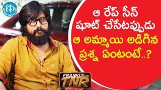Soumya Naidu hesitated to act in that scene - Director Bandi Saroj Kumar   Frankly with TNR - IDREAMMOVIES