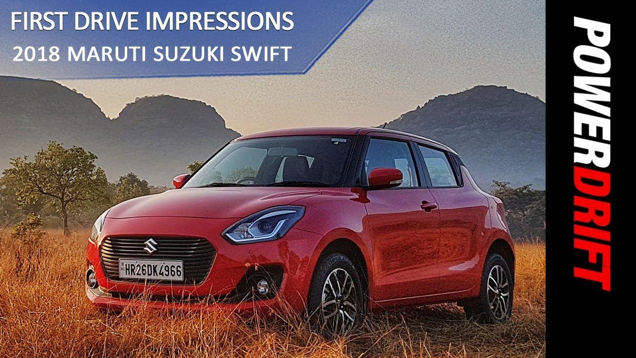 2018 Maruti Suzuki Swift : So What's New In It? : PowerDrift