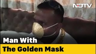 COVID-19 News: Pune Man Wears Mask Made Of Gold Worth Nearly Rs. 3 Lakh - NDTV