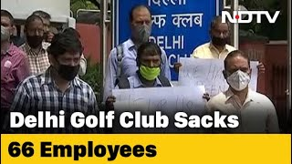 66 Staff In One Of India's Most Exclusive Golf Clubs In Delhi Fired Amid Pandemic - NDTV