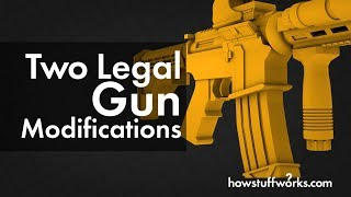 Two Legal Gun Modifications
