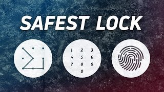What's the safest way to lock your smartphone?