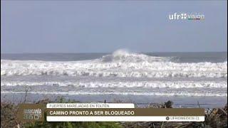Preocupación por marejadas en Toltén y caminos bloqueados | ARAUCANÍA 360°