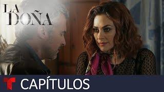 La Doña, Edición Especial (Primera Temporada)   Capítulo Final   Telemundo Novelas