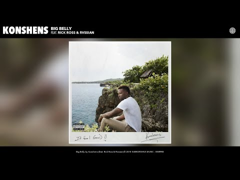 connectYoutube - Konshens - Big Belly (Audio) (feat. Rick Ross & Rvssian)