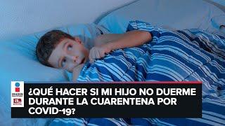 Consejos para que los niños duerman bien durante la cuarentena