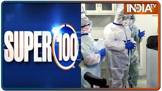Super 100: Non-Stop News | May 24, 2020 | IndiaTV News - INDIATV