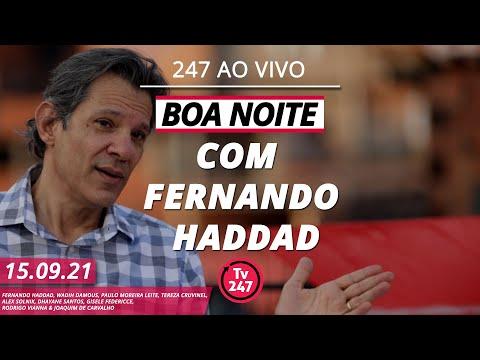 Boa Noite 247 entrevista Fernando Haddad