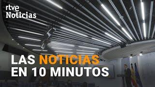Las noticias del DOMINGO 31 DE MAYO en 10 minutos   RTVE 24h