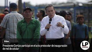 Presidente Cortizo participó en el acto protocolar de inauguraciónde red de celular
