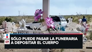 Así son los funerales de pacientes de Covid-19 en Chihuahua