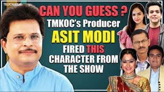 Can you guess? | Which TMKOC's producer Asit Modi FIRED whom from the show? | TellyChakkar | - TELLYCHAKKAR