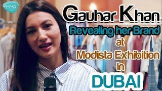 Gauhar Khan Revealing Her Brand At Modista Exhibition In Dubai !!