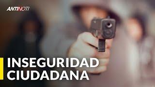 La Inseguridad Ciudadana ¿Pa' cuándo   Editorial Antinoti
