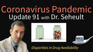 Coronavirus Pandemic Update 91: Remdesivir Pricing & Disparities in Drug Availability