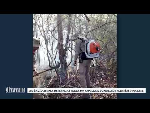 Incêndio assola reserva na serra do Amolar e bombeiros mantêm combate