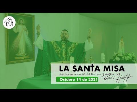Padre Chucho - La Santa Misa (jueves 14 de octubre)