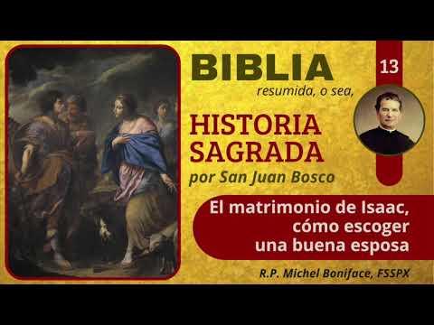 13 El matrimonio de Isaac, como escoger una buena esposa   Historia Sagrada