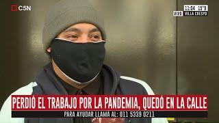 Villa Crespo: Cristian perdió el trabajo por la pandemia y quedó en la calle