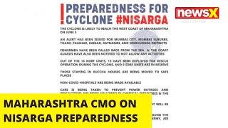 MAHARASHTRA CMO ON NISARGA PREPAREDNESS | NewsX - NEWSXLIVE