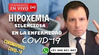 HIPOXIA SILENCIOSA EN COVID-19