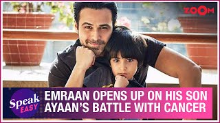 Emraan Hashmi OPENS UP on how he explained his son Ayaan about cancer & what challenges he faced - ZOOMDEKHO