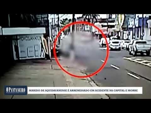 Marido de aquidauanense é arremessado em acidente na Capital e morre