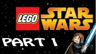 Let's Play! Lego Star Wars: The Video Game- Part 1: Negotiations