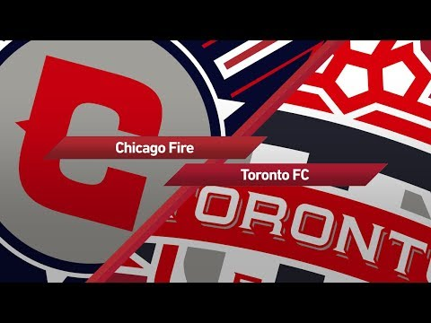 Highlights: Chicago Fire vs. Toronto FC | August 19, 2017