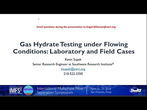 Gas Hydrate Testing Under Flowing Conditions: Laboratory and Field Cases