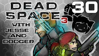 Dead Space 3 [Jesse's View] Part 30 - Jigglin' Bodies