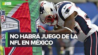 NFL cancela partido en México para 2021 'porque la salud es primero'