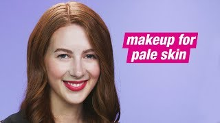 How to: Makeup for Pale Skin