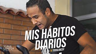 Mis Hábitos Para Iniciar el Día   Yudis Lonzoy