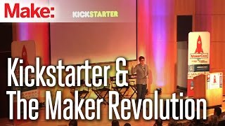 MakerCon: Kickstarter and the Maker Revolution