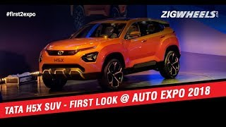 Tata H5X SUV   First Look   ZigWheels.com   Auto Expo 2018