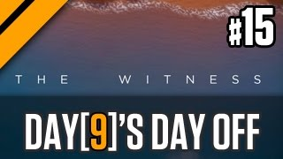 Day[9]'s Day Off - The Witness Day 2 P15
