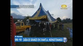 Imágenes de la caída de granizo en Huehuetenango