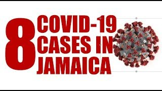 JAMAICA NOW: Eight COVID cases in Jamaica… Schools closed… Food for months… Restaurant explosion