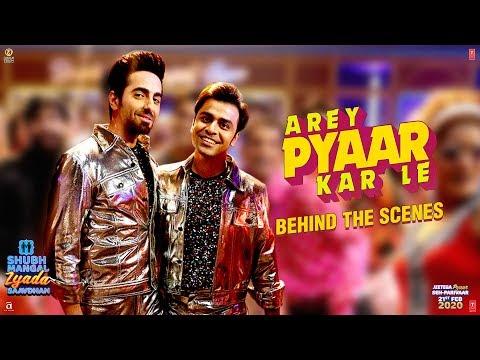 Arey Pyaar Kar Le: Behind The Scenes | Shubh Mangal Zyada Saavdhan |Ayushmann K,Jeetu |Bappi Lahiri