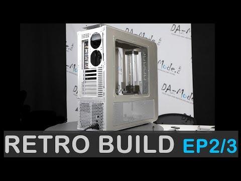 Retro Build - Ep2 & 3