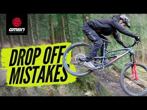 5 Common Mistakes To Avoid When Riding Drop Offs   MTB Skills