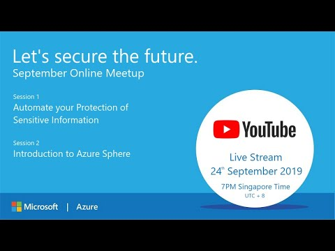 [September 2019 Meetup] Azure Information Protection and Azure Sphere