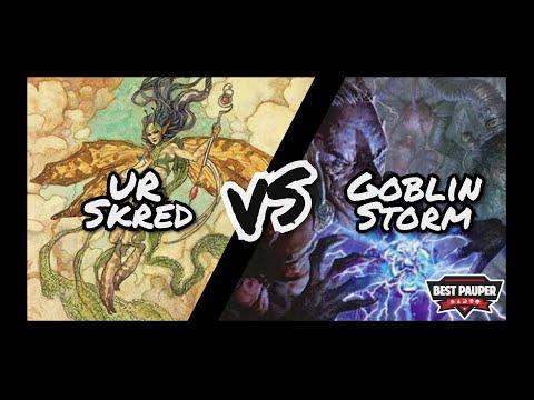 UR Skred x Goblin Storm
