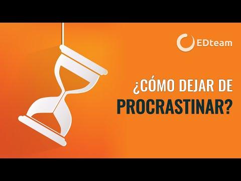 El secreto para dejar de procrastinar y ser más productivo | #EDblog 4